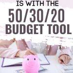 Learn how to budget your money with the 50/30/20 budgeting tool