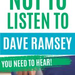 6 Reasons NOT to listen to Dave Ramsey's Advice
