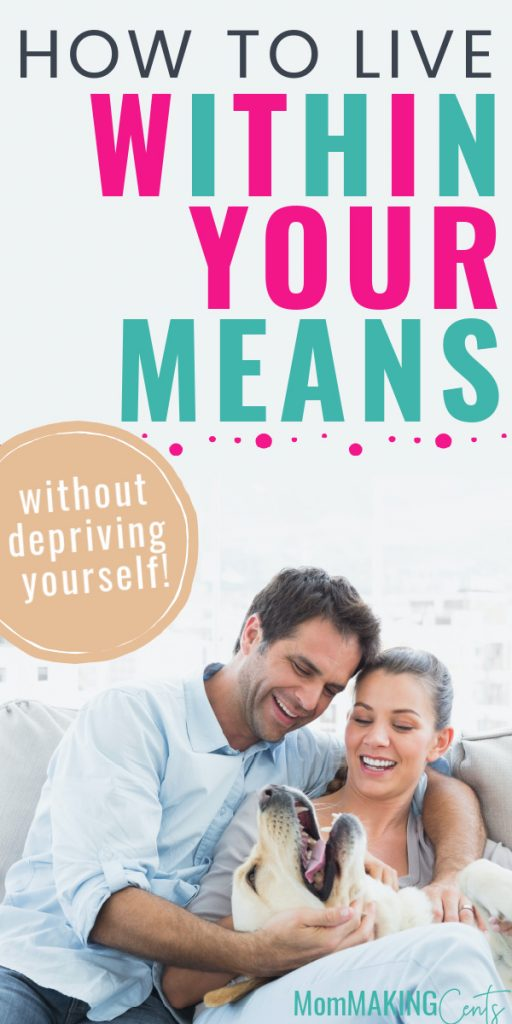 How to live within your means without being deprived