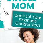 Financial Advice For Single Moms